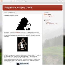 FingerPrint Analysis Guide: FingerPrint Analysis Guide