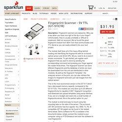 Lecteur d'empreintes digitales - 5V TTL (GT-511C1R) - SEN-13007