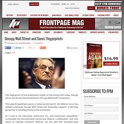 Occupy Wall Street and Soros' Fingerprints