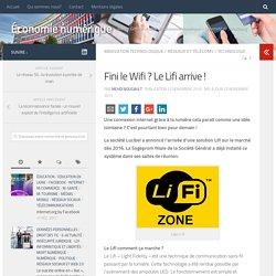 Fini le Wifi ? Le Lifi arrive ! – Économie numérique