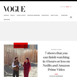 Short Shows You Can Finish Watching in 4 Hours or Less on Netflix, Amazon Prime Video - Vogue India
