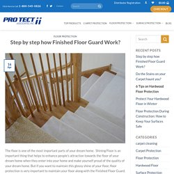 Step by step how Finished Floor Guard Work?