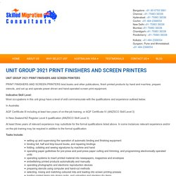 UNIT GROUP 3921 PRINT FINISHERS AND SCREEN PRINTERS