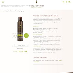 Tousled Texture Finishing Spray - Macadamia Professional