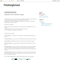 FinishingSchool: Etiquette and its Different Types