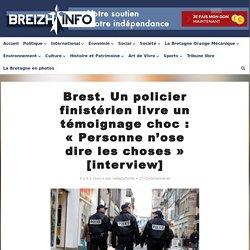 Brest. Un policier finistérien livre un témoignage choc : « Personne n'ose dire les choses » [interview]