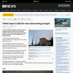 Finkel report calls for new clean energy target