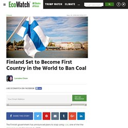 Finland Set to Become First Country in the World to Ban Coal