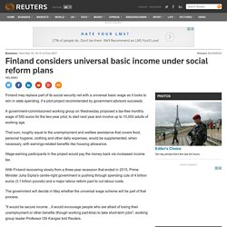 Finland considers universal basic income under social reform plans