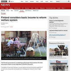 Finland considers basic income to reform welfare system - BBC News
