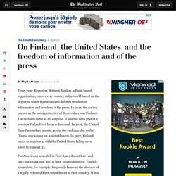 On Finland, the United States, and the freedom of information and of the press