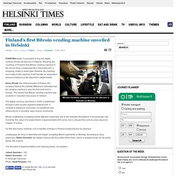 Finland's first Bitcoin vending machine unveiled in Helsinki