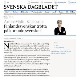 Finlandssvenskar trötta på korkade svenskar