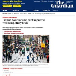 Finnish basic income pilot improved wellbeing, study finds