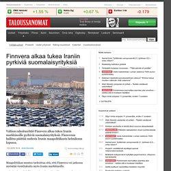 Finnvera alkaa tukea Iraniin pyrkiviä suomalaisyrityksiä