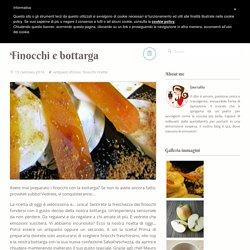 Finocchi e bottarga - Smeralda blog