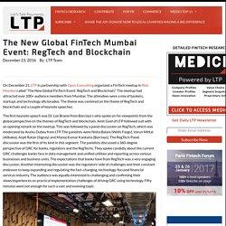 The New Global FinTech Mumbai Event: RegTech and Blockchain