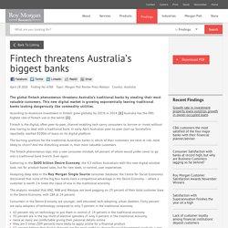 Fintech threatens Australia's biggest banks