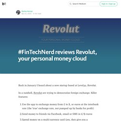 #FinTechNerd reviews Revolut, your personal money cloud