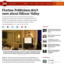 Fiorina: Politicians don't care about Silicon Valley