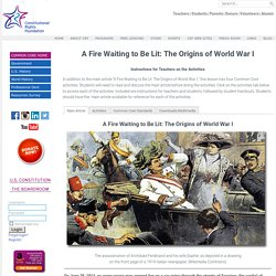 A Fire Waiting to be Lit: The Origins of World War I