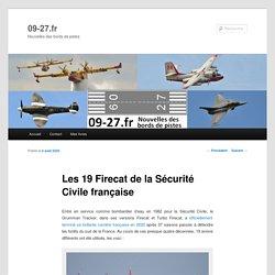 Les 19 Firecat de la Sécurité Civile française