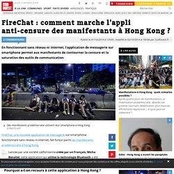 FireChat : comment marche l'appli anti-censure des manifestants à Hong Kong ?