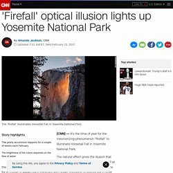 'Firefall' at Yosemite Park thrills visitors