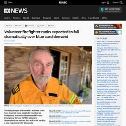 Volunteer firefighter ranks expected to fall dramatically over blue card demand