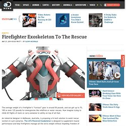 Firefighter Exoskeleton To The Rescue