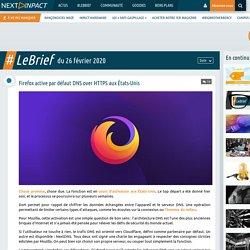 Firefox active par défaut DNS over HTTPS aux États-Unis