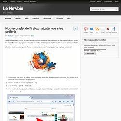 Nouvel onglet de Firefox : ajouter vos sites préférés