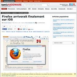 Firefox arriverait finalement sur iOS