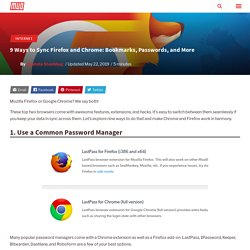 9 Ways to Sync Firefox and Chrome: Bookmarks, Passwords, and More