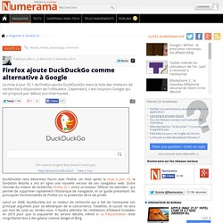 Firefox ajoute DuckDuckGo comme alternative à Google