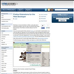 Firefox Extensions for the Web Developer - www.htmlgoodies.com