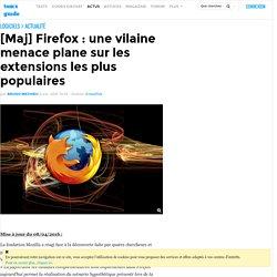 [Maj] Firefox : une vilaine menace plane sur les extensions les plus populaires