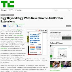 Digg Beyond Digg With New Chrome And Firefox Extensions