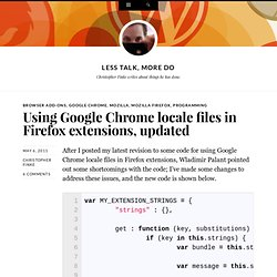 Using Google Chrome locale files in Firefox extensions, updated