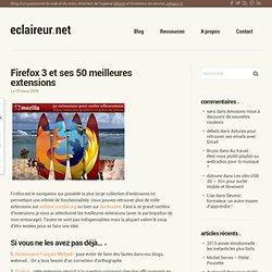 Firefox 3 et ses 50 meilleures extensions