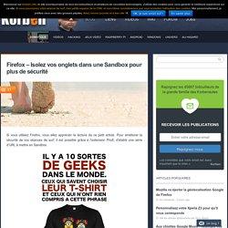 Firefox - Isolez vos onglets dans une Sandbox pour plus de sécurité