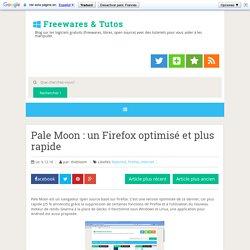 Pale Moon : un Firefox optimisé et plus rapide