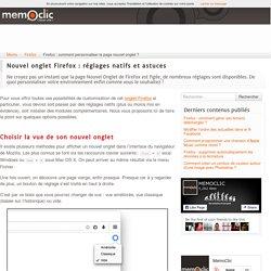 Firefox : comment personnaliser la page nouvel onglet ?