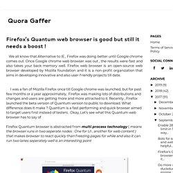Firefox's Quantum web browser is good but still it needs a boost !