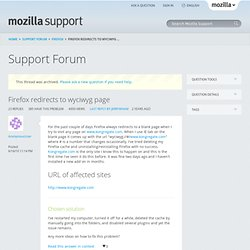 Firefox redirects to wyciwyg page | Firefox Support Forum