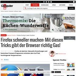 Firefox schneller machen: Die besten Tipps und Tools