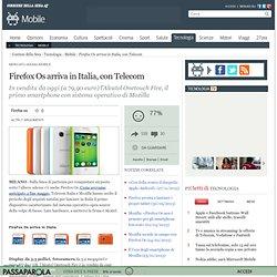 Firefox Os arriva in Italia, con Telecom