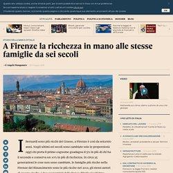 A Firenze la ricchezza in mano alle stesse famiglie da sei secoli