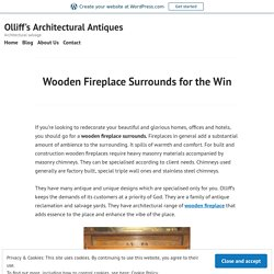 Wooden Fireplace Surrounds for the win