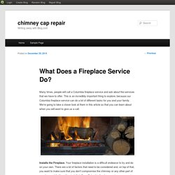 What Does a Fireplace Service Do?
